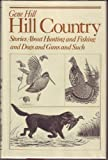 Hill Country, Gene Hill, 0876902972
