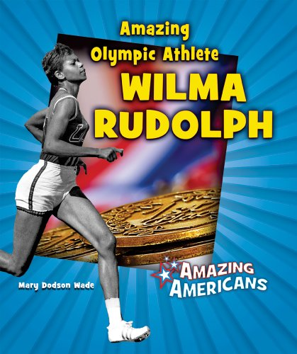 Amazing Olympic Athlete Wilma Rudolph (Amazing Americans) by Brand: Enslow Elementary