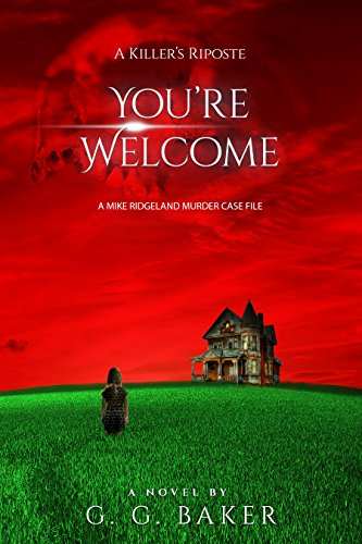You're Welcome: A Killer's Riposte (English Edition)