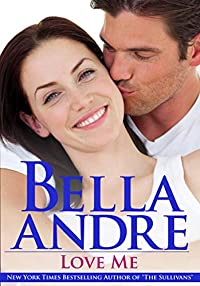 Love Me by Bella Andre ebook deal