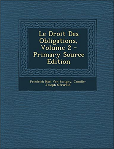 Livres Le Droit Des Obligations, Volume 2 - Primary Source Edition pdf epub