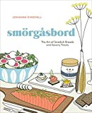 Smorgasbord: The Art of Swedish Breads and Savory Treats: A Cookbook