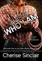 This Is Who I Am (Masters of the Shadowlands Book 7)