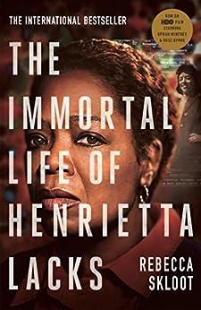 The Immortal Life of Henrietta Lacks by [Skloot, Rebecca]
