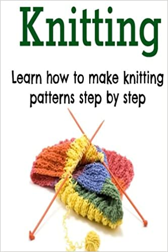 Knitting Learn How To Make Knitting Patterns Step By Step