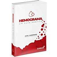 Hemograma - Um Guia Prático