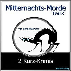2 Kurz-Krimis (Mitternachts-Morde 3)