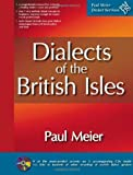 Dialects of the British Isles and Ireland (includes 5 CDs)