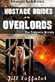 Hostage Brides of the Overlords: (Futuristic Sci Fi Erotica)