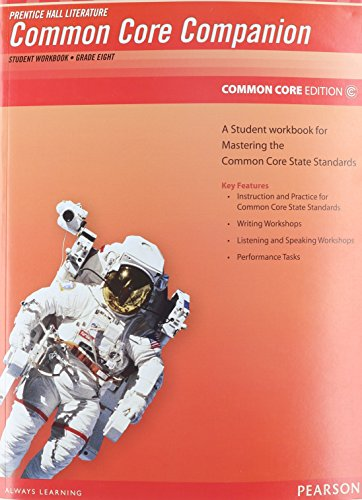 PRENTICE HALL LITERATURE 2012 COMMON CORE STUDENT WORKBOOK GRADE 8