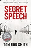 Front cover for the book The Secret Speech by Tom Rob Smith