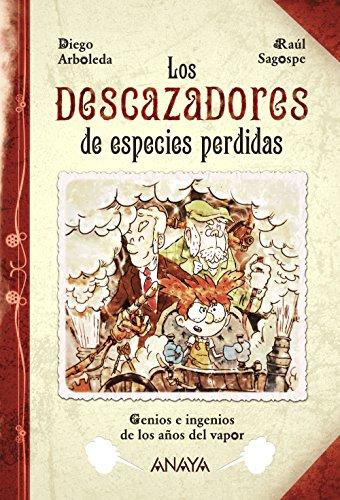 Los descazadores de especies perdidas (Spanish Edition)