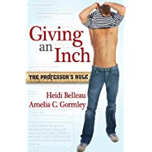 Giving an Inch (The Professor's Rule)