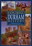 img - for Exploring Durham History book / textbook / text book