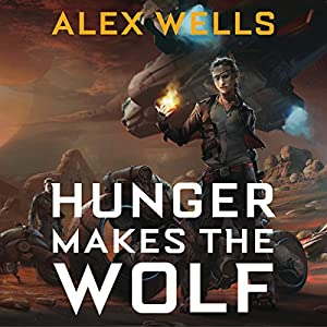 Hunger Makes the Wolf Audiobook