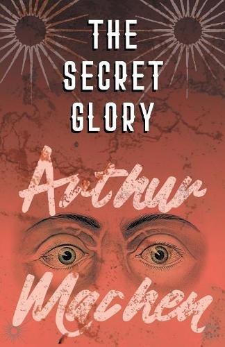 The Secret Glory ebook