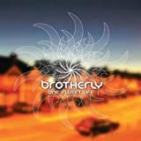 One Sweet Life by BROTHERLY (2007-08-02)