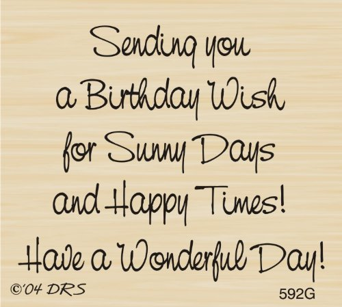 Sunny Days Birthday Greeting Rubber Stamp By DRS Designs