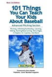 101 Things You Can Teach Your Kids about Baseball, Don Marsh, 0964742071