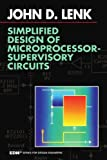img - for Simplified Design of Microprocessor-Supervisory Circuits (EDN Series for Design Engineers) book / textbook / text book