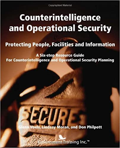 Counterintelligence And Operational Security Glenn J Voelz
