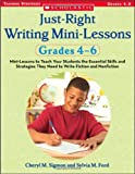 download ebook just-right writing mini-lessons: grades 4-6: mini-lessons to teach your students the essential skills and strategies they need to write fiction and nonfiction pdf epub