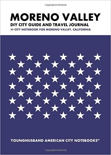 Télécharger l'ebook pour iphone 3g Moreno Valley DIY City Guide and Travel Journal: City Notebook for Moreno Valley, California by Younghusband American City Notebooks en français PDF ePub iBook 1489553487