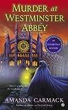 Murder at Westminster Abbey, Amanda Carmack, 0451415124