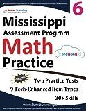 Mississippi Assessment Program Test Prep: 6th Grade Math Practice Workbook and Full-length Online Assessments: MAP Study Guide