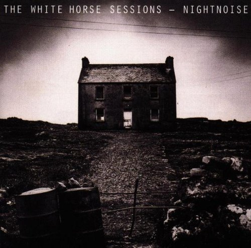 Nightnoise - The White Horse Sessions - Zortam Music