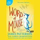 Word of Mouse Audiobook by James Patterson, Chris Grabenstein Narrated by Nate Begle
