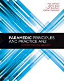 Paramedic Principles and Practice ANZ: A Clinical Reasoning Approach