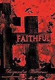 Faithful, Deyandra Williams, 1452002835