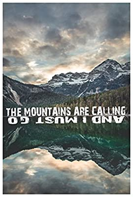 JSC246 The Mountains Are Calling Poster | 18-Inches By 12-Inches | Premium 100lb Gloss Poster Paper