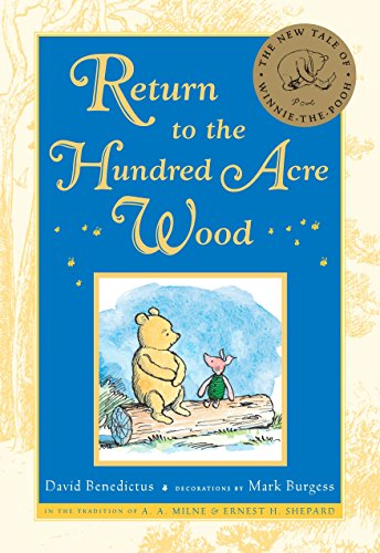 - Return to the Hundred Acre Wood (Winnie-the-Pooh)