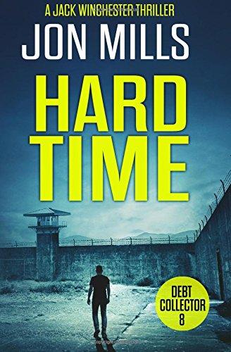 Hard Time - Debt Collector 8 (A Jack Winchester Thriller) (Volume 8) ebook