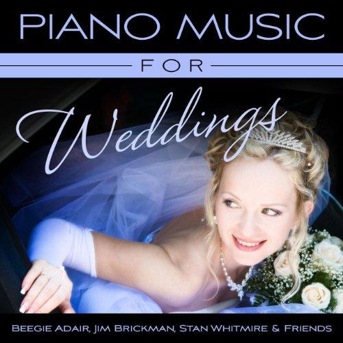 Piano Music For Weddings (Jim Brickman Wedding)