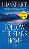 Follow the Stars Home, Luanne Rice, 0345526856