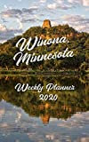 "Winona Minnesota 2020 Weekly Planner: 5"" x 8"" Softcover Calendar Planner with Sugarloaf, Mississippi River, Garvin Heights, Dritfless Scenes"
