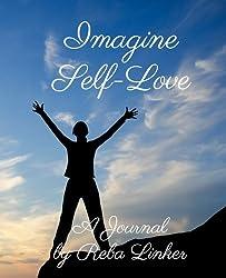Imagine Self-Love: A Journal