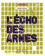 L'écho des armes par Yann Mens