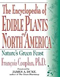 img - for The Encyclopedia of Edible Plants of North America: Nature's Green Feast by Francois Couplan (1998-11-11) book / textbook / text book
