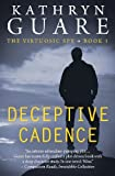 Deceptive Cadence (The Virtuosic Spy) (Volume 1) by  Kathryn Guare in stock, buy online here