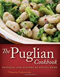 The Puglian Cookbook, Viktorija Todorovska, 1572841176
