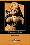 A Tear and a Smile, Khalil Gibran, 1406597791