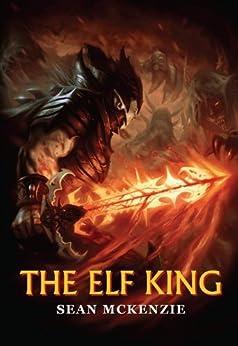 The Elf King by [McKenzie, Sean]