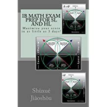 IB MATH EXAM PREP for SL and HL