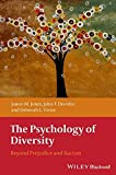 img - for The Psychology of Diversity: Beyond Prejudice and Racism by James M. Jones (2013-09-10) book / textbook / text book