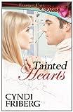 Tainted Hearts, Cyndi Friberg, 1419964747
