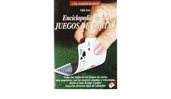 Enciclopedia de los juegos de cartas: Niké Arts ...